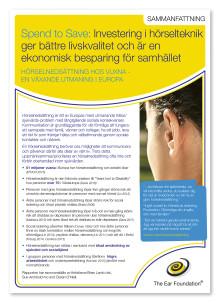 Spend to Save: Investering i hörselteknik besparing för samhället och livskvalitet för individen