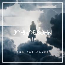 "John De Sohn släpper låten ""Run For Cover"""