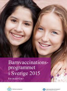 Fortsatt hög vaccinationstäckning