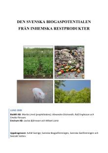 Den svenska biogaspotentialen från inhemska restprodukter