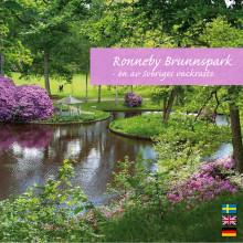 Ronneby Brunnspark - en av Sveriges vackraste