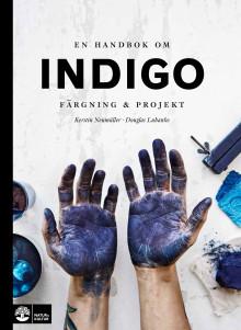 En handbok om indigo nominerad till Svenska Designpriset