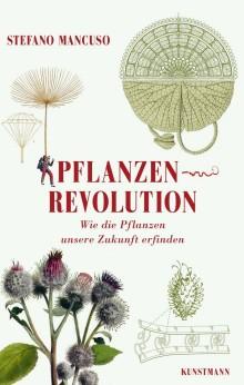 Pflanzenrevolution - Wie die Pflanzen unsere Zukunft erfinden