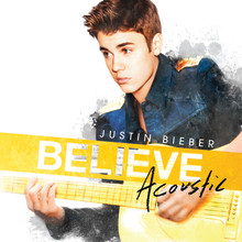 Justin Bieber släpper Believe Acoustic