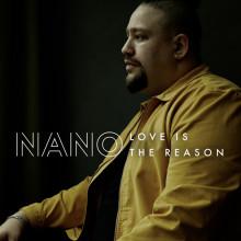 """Nano är tillbaka med nya singeln """"Love Is The Reason"""""""