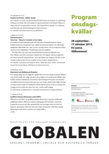 Program i Globalen, Malmö Museer, september-oktober 2012