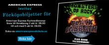 Black Sabbath till Monsters of Rock i Stockholm - Förköpsbiljetter tillgängliga via American Express