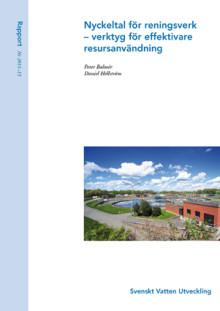 SVU-rapport 2011-15: Nyckeltal för reningsverk – verktyg för effektivare resursanvändning