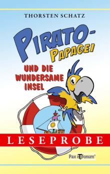 """Leseprobe Buch: """"Pirato-Papagei und die wundersame Insel"""""""