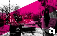 Professor P och Dj Akilles med support: Muhammed Faal