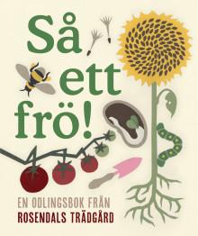 Så ett frö! nominerad till Årets trädgårdsbok 2015