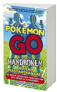 Pokémon Go - handboken för alla jägare, samlare och spelare!