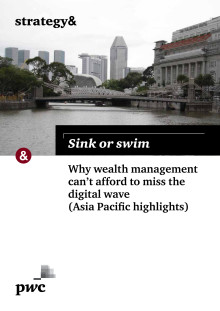 Sink or swim - Wealth Management Asia Pac report