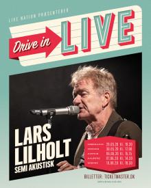 LARS LILHOLT bekræftet på 'DRIVE IN – LIVE' scenen med SEMI AKUSTISK KONCERT
