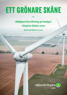 Miljöpartiets budgetförslag för Region Skåne 2020