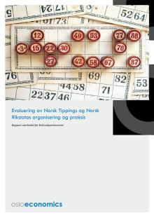 Evaluering av Norsk Tippings og Norsk Rikstotos organisering og praksis