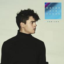 """Oscar Zias """"Human"""" klättrar upp Top 10 på radiolistan, nu släpps sommarens remixer"""