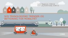 Cowi: Nye teknologiske trender og betydningen for mobilitet