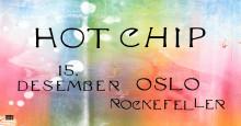 Hot Chip til Rockefeller
