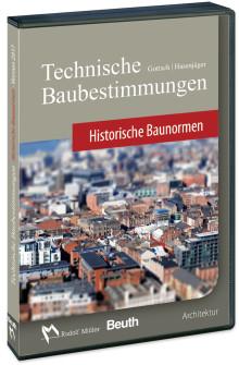 Technische Baubestimmungen – Historische Baunormen