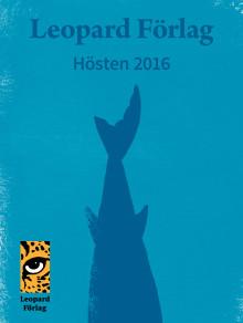 Leopard förlag presenterar: Höstutgivning 2016