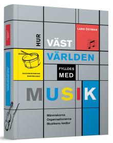Ny bok: Hur västvärlden fylldes med musik