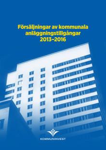 Rapport: Försäljningar av kommunala anläggningstillgångar 2013-2016