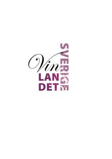 Förstudie Vinlandet Sverige  – samverkan ska sätta Sverige på vinkartan