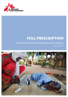 Full Prescription - Better malaria treatment for more people, MSF's experience