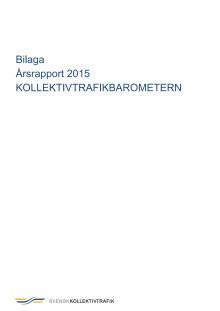 Bilaga årsrapport Kollektivtrafikbarometern 2015