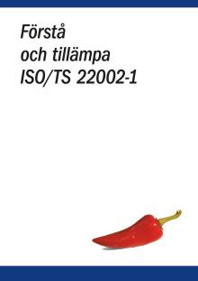 Äntligen är handboken i ISO/TS 22002-1 här