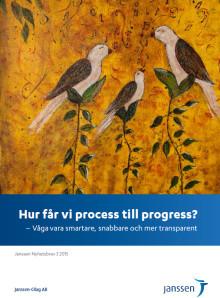 Nyhetsbrev 3:Hur får vi process till progress? – Våga vara smartare, snabbare och mer transparent
