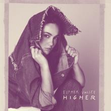 """Esther Vallee släpper """"Higher"""" som uppladdning för EP release 1 juni"""