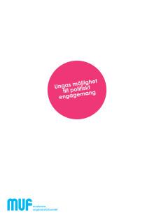 MUF: Rapport om ungas möjligheter till engagemang