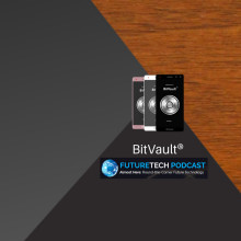Smartphones are coming to a blockchain near you, Futuretech on the BitVault®