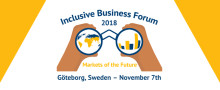 """Welcome to join the """"Inclusive Business FORUM 2018 - Markets of the future"""""""
