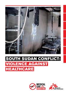 Rapport: Sydsudan - Sjukvård under attack