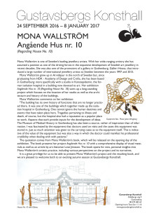 Regarding House No. 10. Mona Wallström. Press release.