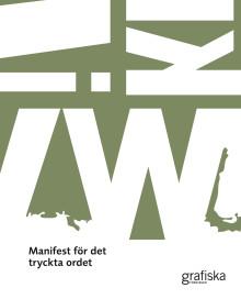 Grafiska Företagens Förbunds manifest för det tryckta ordet