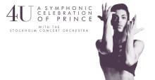 4U: A SYMPHONIC CELEBRATION OF PRINCE TILL SVERIGE OCH MALMÖ ARENA!