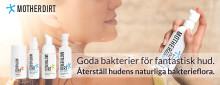 Återställ hudens ursprungliga bakterieflora med Mother Dirt