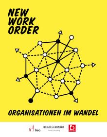 New Work Order – Organisationen im Wandel
