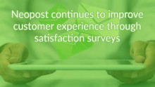 Neopost continues to improve customer experience through satisfaction surveys