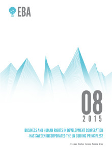 EBA report Business and Human Rights in Development Cooperation - has Sweden incorporated the UN Guiding Principles?
