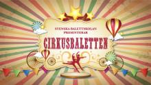 Cirkusbaletten på Mimers Kulturhus i Kungälv - GRATIS