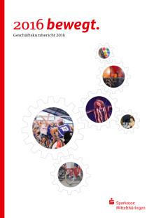 Geschäftskurzbericht 2016 der Sparkasse Mittelthüringen