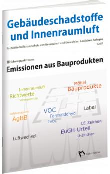 Gebäudeschadstoffe und Innenraumluft 1/2017 - Emissionen aus Bauprodukten