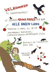Velkommen til lanseringsfest: Anna Fiske