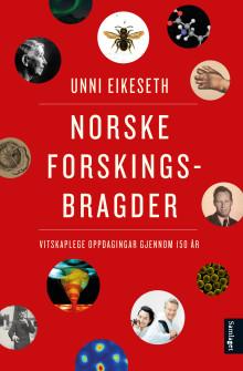 """Unni Eikeseth aktuell med """"Norske forskingsbragder"""""""