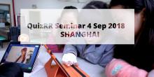Save the date for QuizRR Seminar 4 Sep 2018 - Shanghai
